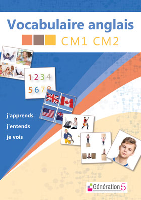 Vocabulaire anglais CM1/CM2