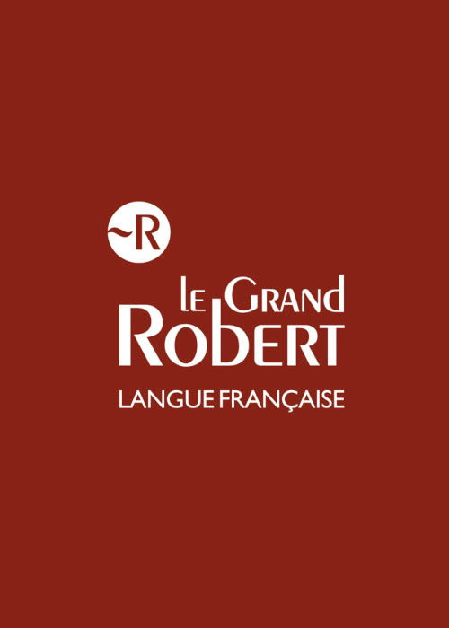 Le Grand Robert de la langue française
